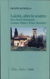Laicità, oltre lo scontro. Due ritratti illuminanti: Lorenzo Milani e Primo Mazzolari