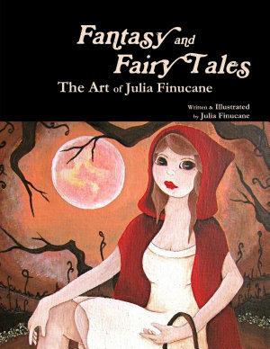 Fantasy and Fairy Tales  The Art of Julia Finucane