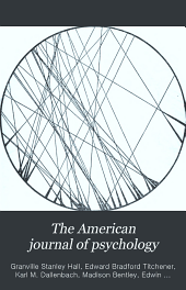 The American Journal of Psychology: Volume 13
