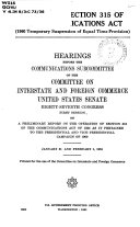 Review of Section 315 of the Communications Act (1960 Temporary Suspension of Equal Time Provision).