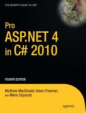 Pro ASP.NET 4 in C# 2010: Edition 4