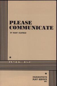 Please Communicate
