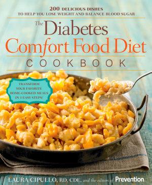 The Diabetes Comfort Food Diet Cookbook
