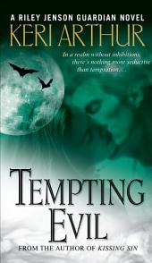 Tempting Evil: A Riley Jenson Guardian Novel