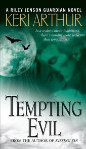 Tempting Evil: A Riley Jenson Guardian Novel