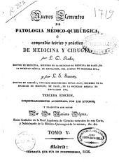 Nuevos elementos de patología médico-quirúrgica ó Compendio teórico y práctico de medicina y cirugía: Volumen 5