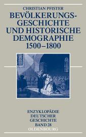 Bevölkerungsgeschichte und historische Demographie 1500-1800: Ausgabe 2