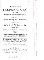 A discourse [on Luke xiii. 3, 5] preparatory to the religious observance of the day of publick fasting and humiliation, appointed ... to be kept ... the sixth of February 1756: Volume 6