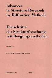 Advances in Structure Research by Diffraction Methods: Fortschritte der Strukturforschung mit Beugungsmethoden