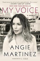 My Voice: A Memoir