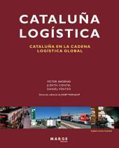 Cataluña logística: Cataluña en la cadena logística global
