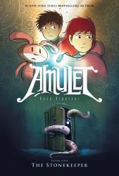 Amulet 1: The Stonekeeper