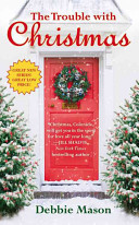 Download The Trouble with Christmas Book
