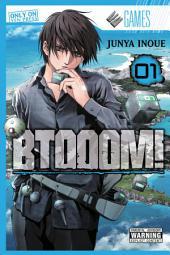 BTOOOM!: Volume 1