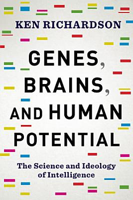 Genes  Brains  and Human Potential