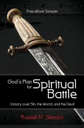 God's Plan for Spiritual Battle (Free eBook Sampler): Victory over Sin, the World, and the Devil
