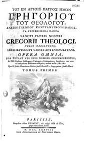 Tou en hagiois patros hemon Gregoriou tou theologou, archiepiskopou Konstantinoupoleos, Ta heuriskomena panta