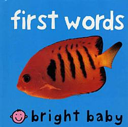 Bright Baby First Words PDF