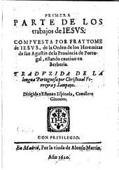 Los trabajos de Iesvs ; Tradvzido De La lengua Portuguesa por Christoual Ferreyra y Sampayo: Volumen 1