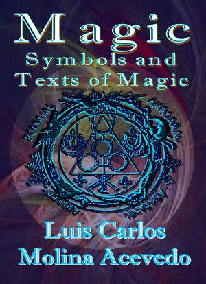 Magic: Symbols and Texts of Magic