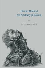 Charles Bell and the Anatomy of Reform