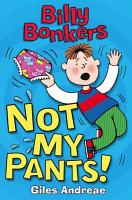 Billy Bonkers  Not My Pants  PDF