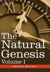 The Natural Genesis: Volume 1