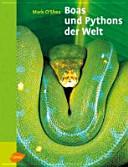 Boas und Pythons der Welt PDF