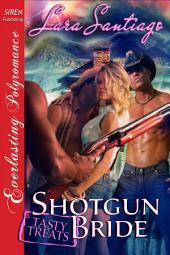 Shotgun Bride [Tasty Treats 12]