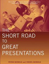 The Short Road to Great Presentations PDF