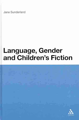 Language, Gender and Children's Fiction