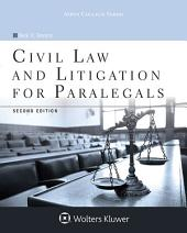 Civil Law and Litigation for Paralegals: Edition 2