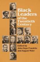 Black Leaders of the Twentieth Century PDF