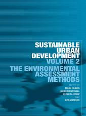 Sustainable Urban Development Volume 2: The Environmental Assessment Methods