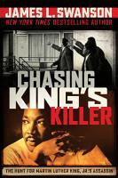 Chasing King s Killer  The Hunt for Martin Luther King  Jr  s Assassin PDF