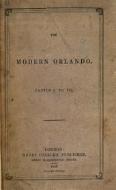 The Modern Orlando: Cantos I. to VII.