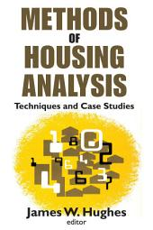 Methods of Housing Analysis: Techniques and Case Studies