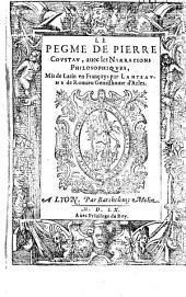 Le Pegme de Pierre Coustau, avec les Narrations philosophiques mis de latin en Françoys par Lanteaume de Romieu [ill. Pierre Eskrich]