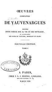 Œuvres complètes de Vauvenargues: Volume1