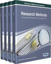 Research Methods: Concepts, Methodologies, Tools, and Applications: Concepts, Methodologies, Tools, and Applications