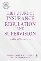 The Future of Insurance Regulation and Supervision PDF