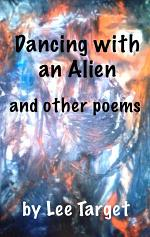 Dancing with an Alien and Other Poems