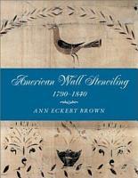American Wall Stenciling  1790 1840 PDF