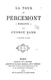 La tour de Percemont--: Marianne--