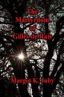 The Martyrdom of Gilles de Rais PDF