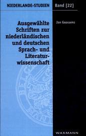 Ausgew  hlte Schriften zur niederl  ndischen und deutschen Sprach  und Literaturwissenschaft PDF