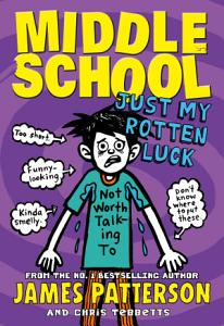 Middle School  Just My Rotten Luck Book