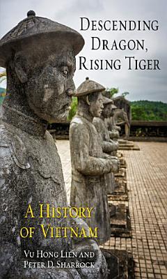 Descending Dragon  Rising Tiger