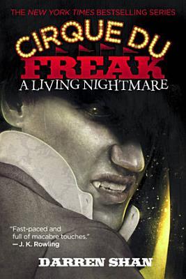 Cirque Du Freak  A Living Nightmare