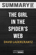 Summary of the Girl in the Spider's Web (Millennium Series) Book